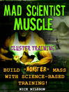 Mad Scientist Muscle (eBook): Cluster Training